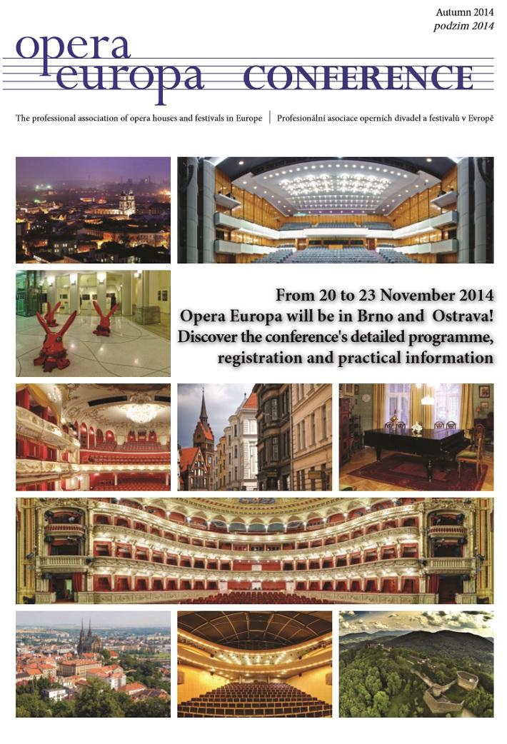 Konferencia na tému Rok českej hudby,Brno, OStrava, Opera Europe 2014