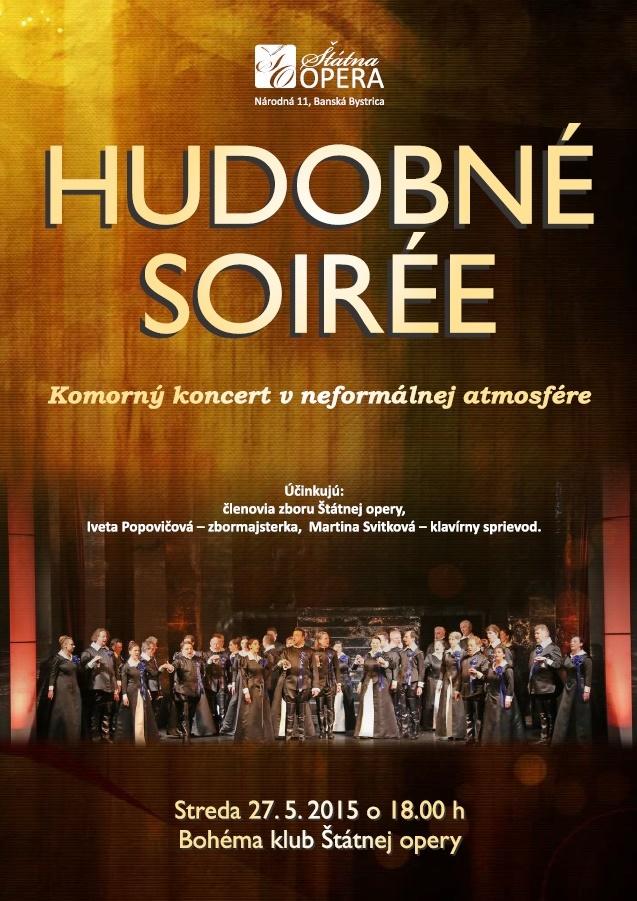 Hudobné soirée, operné zbor, ŠOBB