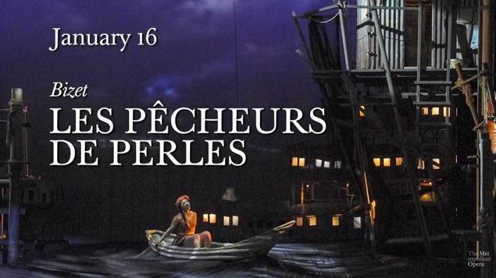 Lovci perál, Metropolitná opera New York