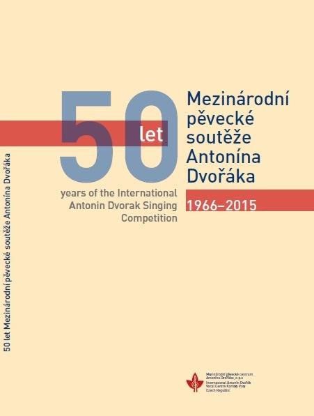 Medzinárodná spevácka súťaž Antonína Dvořáka, Karlové Vary, kniha k 50. výročiu súťaže