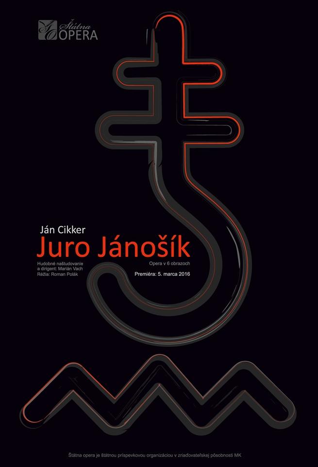 Ján Cikker: Juro Jánošík, 2016, plagát