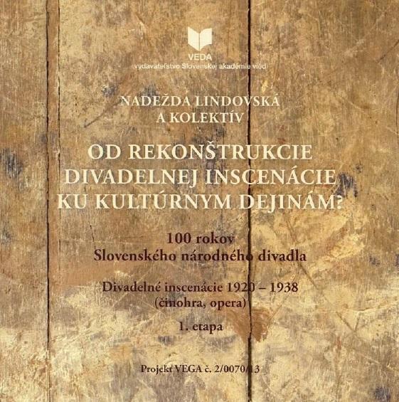 Nadežda Lindovská a kolektív, Od rekonštrukcie divadelnej inscenácie ku kultúrnym dejinám?, vizuál elektronickej publikácie