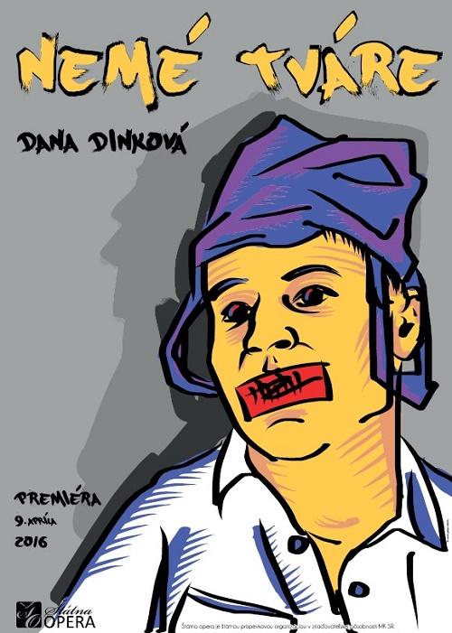 Dana Dinková, Nemé tváre, Výkriky do ticha, plagát