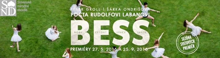 Bess, Balet SND, plagát