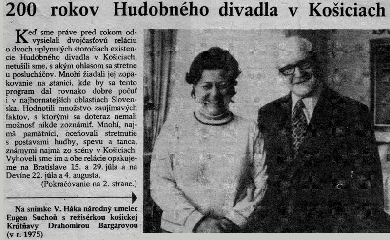 Drahomíra Bargárová a Eugen Suchoň pred premiérou opery E. Suchoňa Krútňava v Košiciach v roku 1975