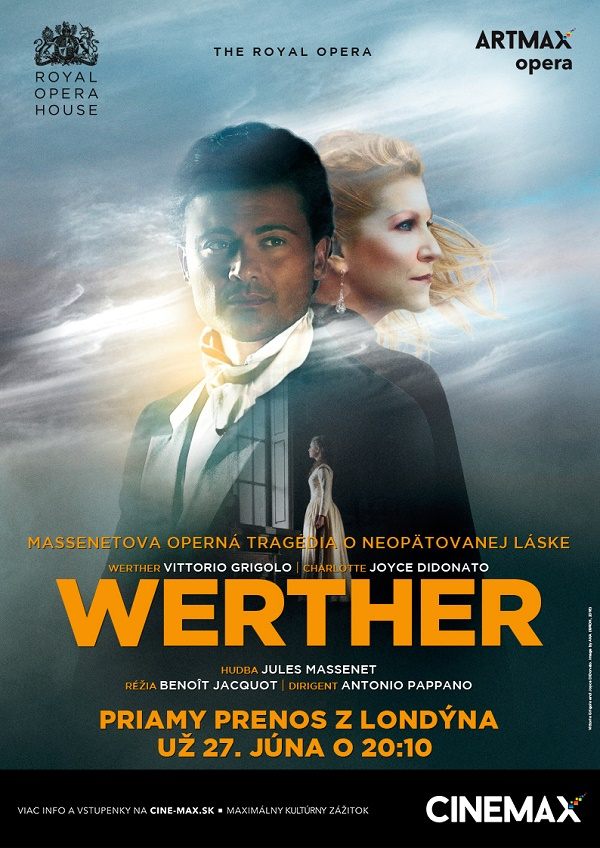 Werther, CINEMAX, Royal Opera House