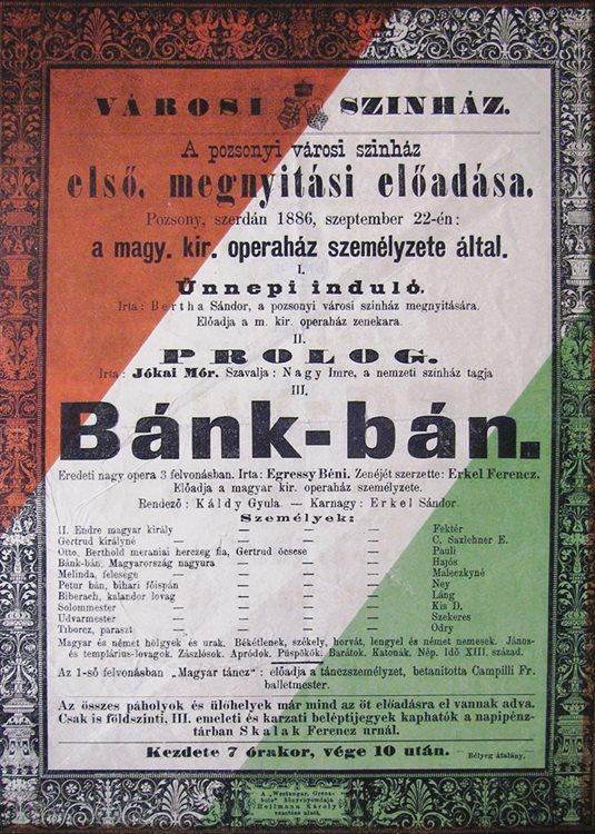 F. Erkel: Bánk-bán, Mestské divadlo v Prešporku, plagát z otváracieho predstavenia divadla z 22. septembra 1886