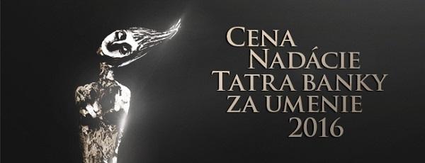 Cena Nadácie Tatra banky za umenie za rok 2016