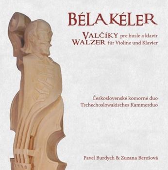 CD Béla Kéler: Valčíky pre husle a klavír