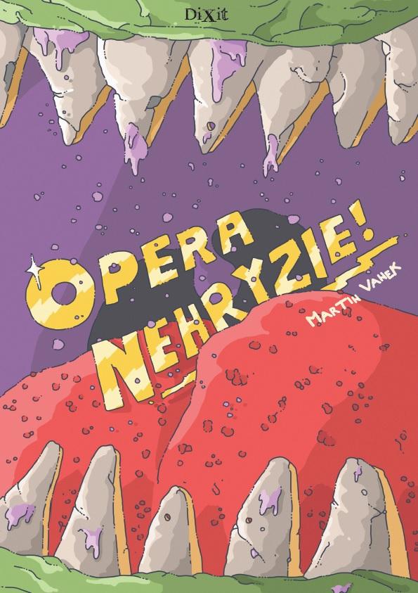Martin Vanek, Opera nehryzie!, náhľad knihy