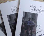 Vladimír Blaho: Viva La Bohème! – až na dreň diela